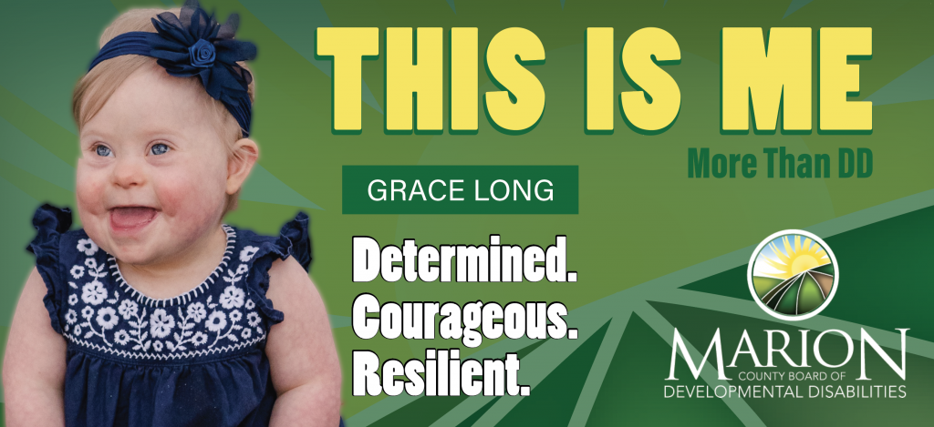 Grace Long is served by the Marion County Board of DD in our Early Intervention Program